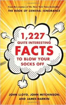 1,227 Quite Intersting Facts