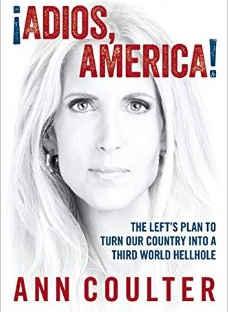 Adios America - Ann Coulter