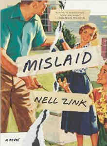 Review of Nell Zink's Mislaid by SearchIndia.com