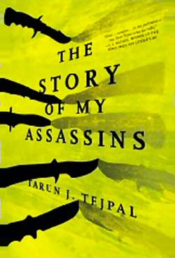 Tarun Tejpal Story of My Assassins Review by SearchIndia.com