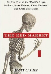 Red Market Review - Scott Carney Writes Brilliant Book on Organ Trade